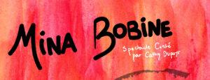 Read more about the article Mina Bobine